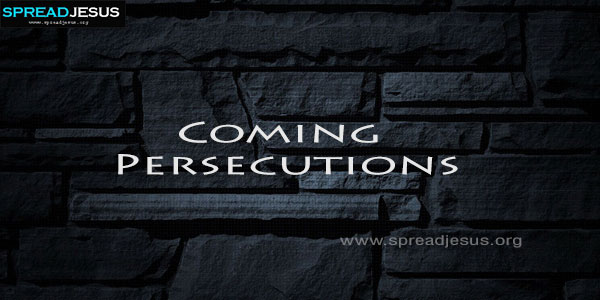 Coming Persecutions