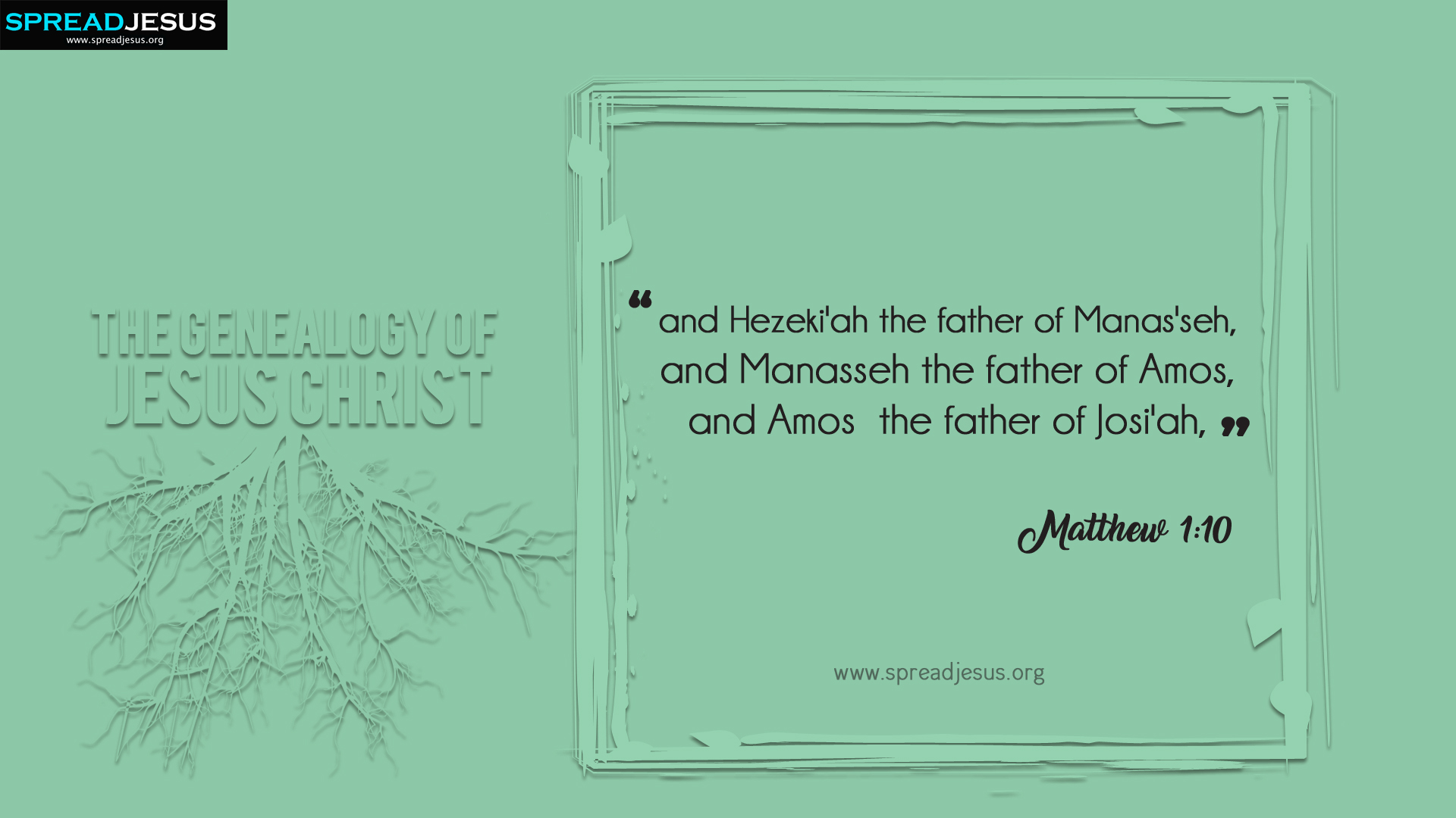 The Genealogy of Jesus Christ Matthew 1:10 HD-Wallpapers