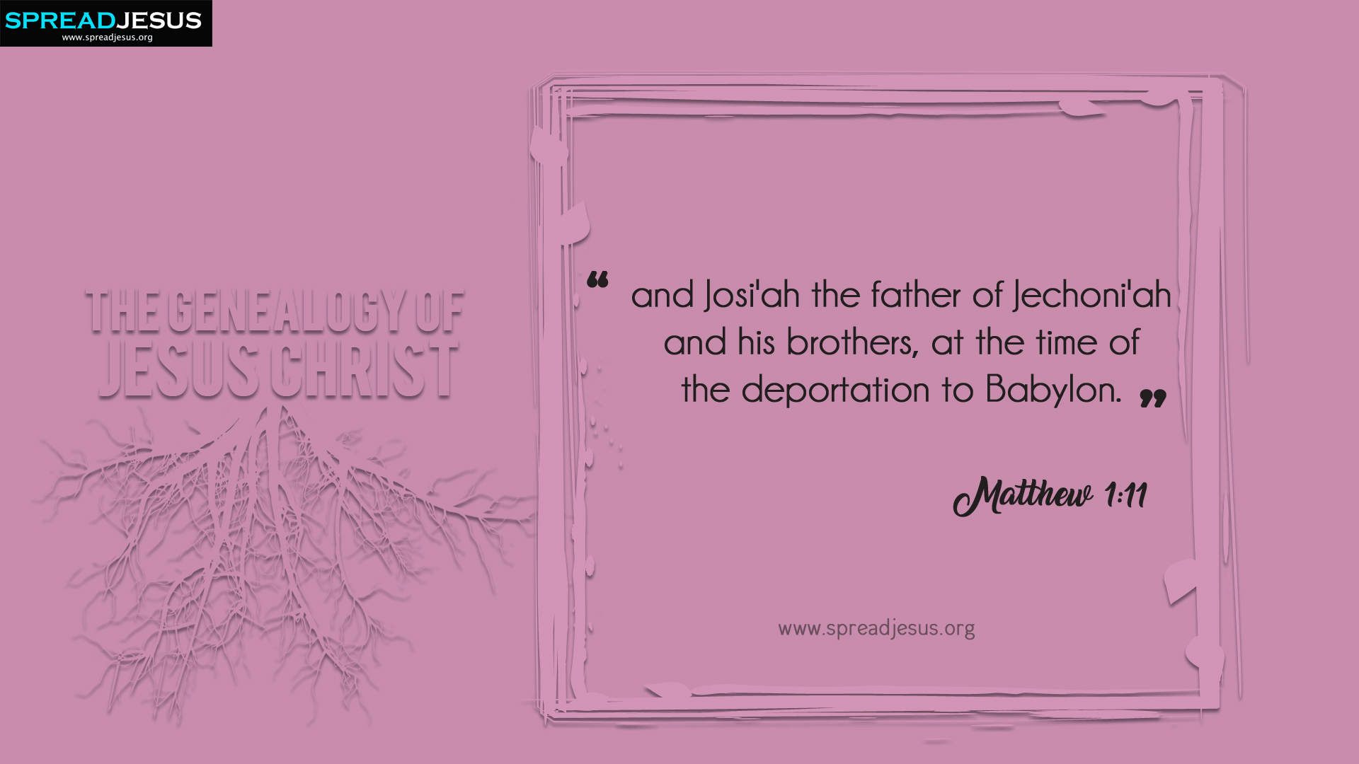 The Genealogy of Jesus Christ Matthew 1:11 HD-Wallpapers