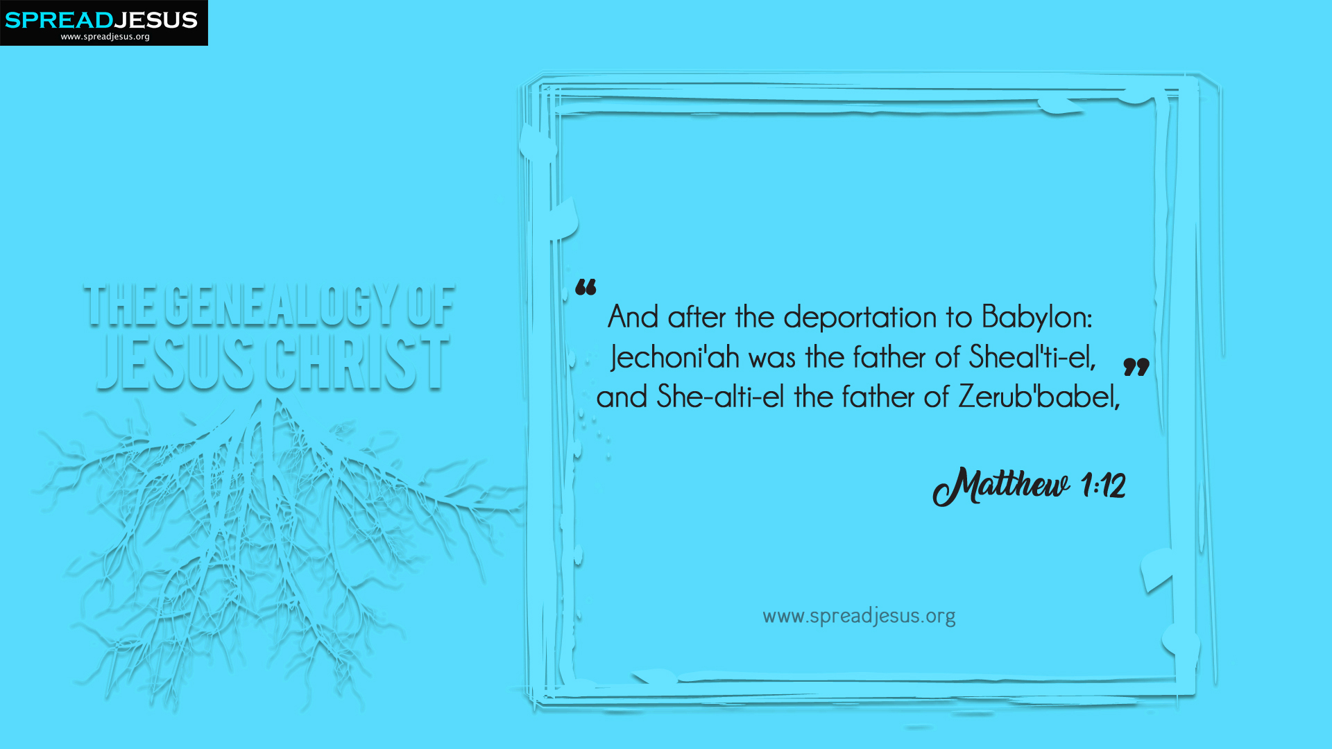 The Genealogy of Jesus Christ Matthew 1:12 HD-Wallpapers