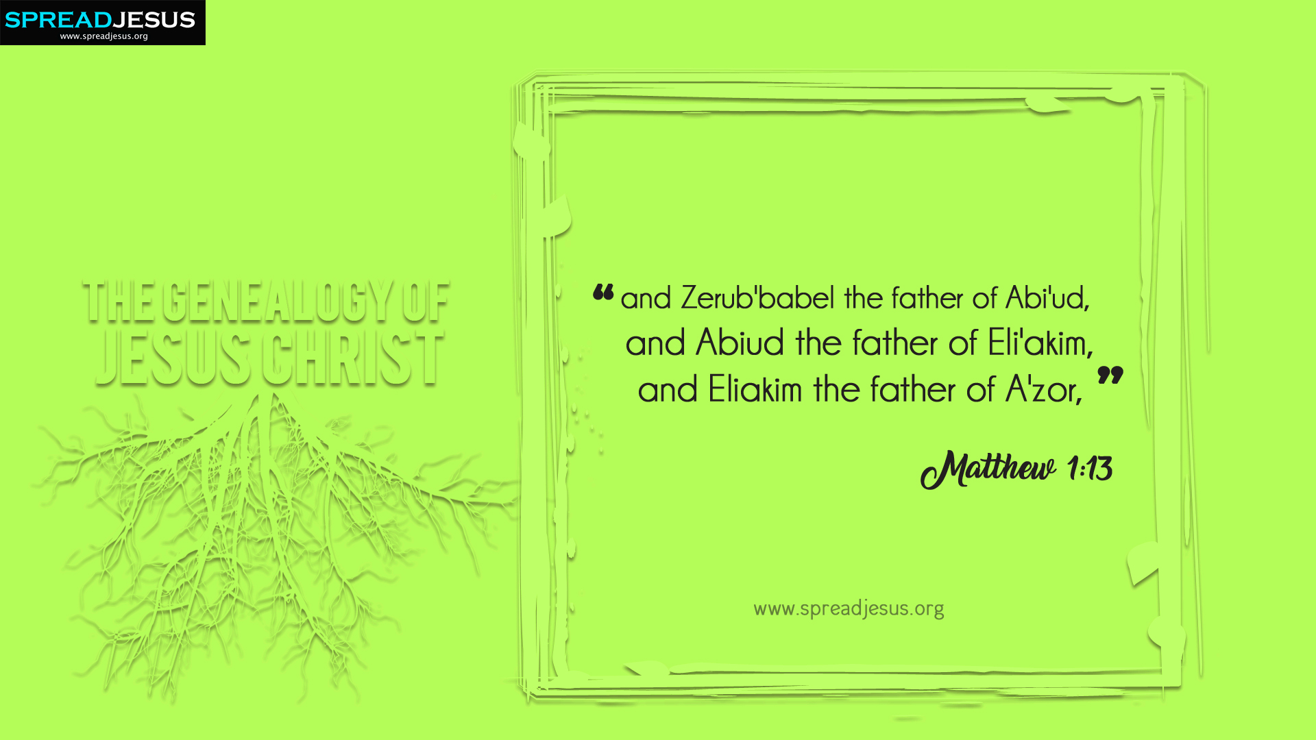 The Genealogy of Jesus Christ Matthew 1:13 HD-Wallpapers