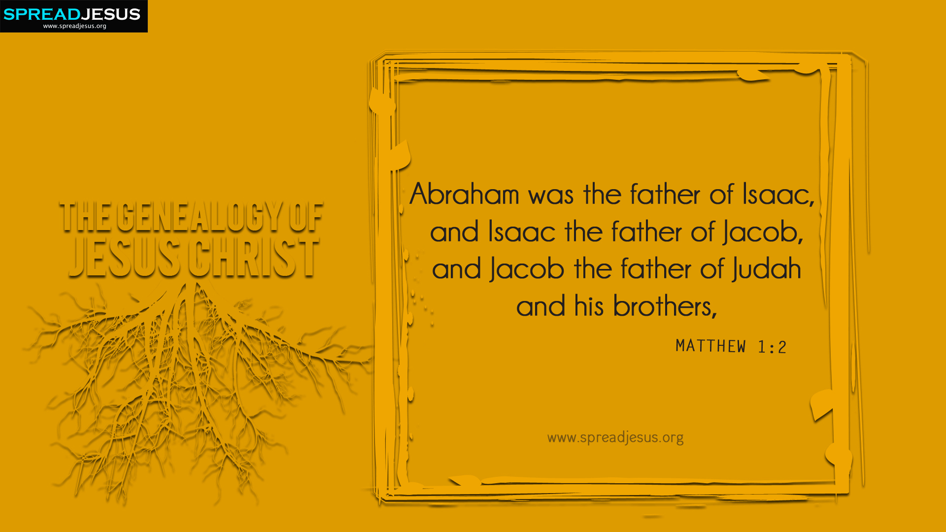 The Genealogy of Jesus Christ Matthew 1:2 HD-Wallpapers