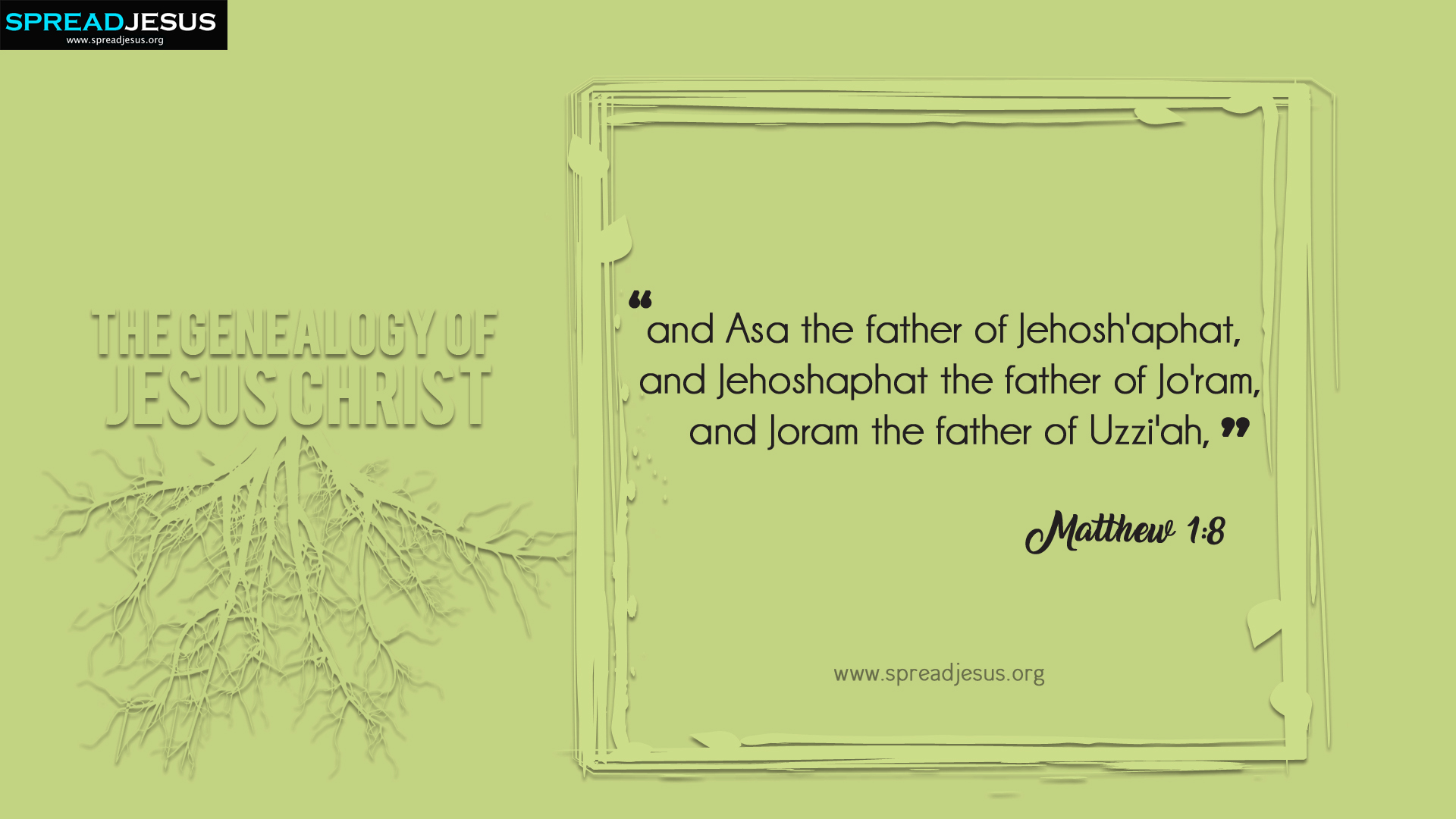 The Genealogy of Jesus Christ Matthew 1:8 HD-Wallpapers
