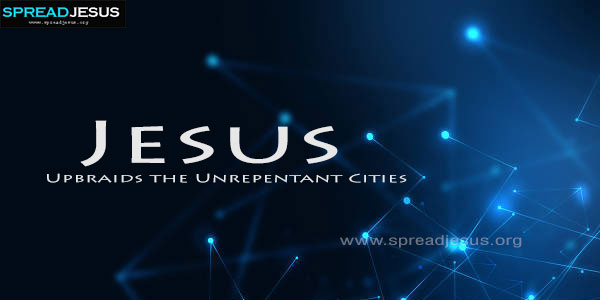 Jesus Upbraids the Unrepentant Cities