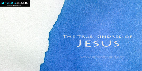 The True Kindred of Jesus