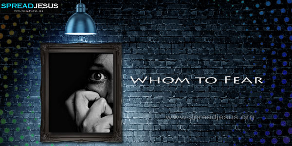 Whom to Fear